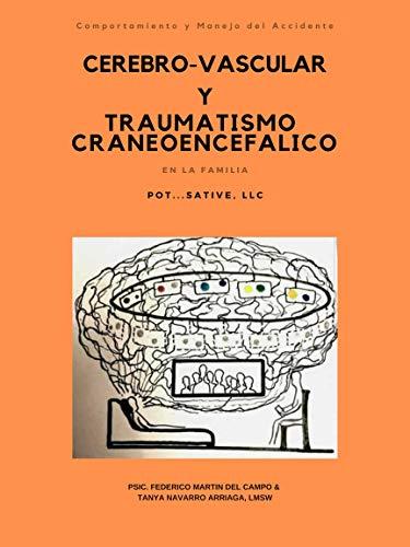 Comportamiento y Manejo del Accidente Cerebro-Vascular y Traumatismo Craneoencefalico en la Familia (Spanish Edition)