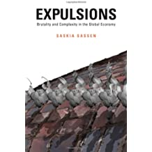 Expulsions – Brutality and Complexity in the Global Economy