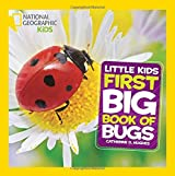 First Big Book of Bugs (National Geographic Little Kids)