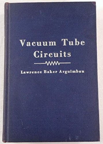 Vacuum-Tube Circuits and Transistors.