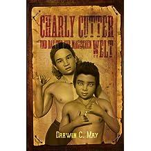 Charly Cutter: und das Tor zur magischen Welt