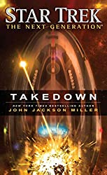 [Star Trek: The Next Generation: Takedown] (By (author)  John Jackson Miller) [published: January, 2015]
