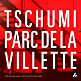 [(Tschumi Parc De La Villette)] [By (author) Bernard Tschumi ] published on (August, 2014)
