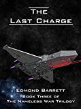 The Last Charge (The Nameless War Trilogy Book 3) (English Edition)