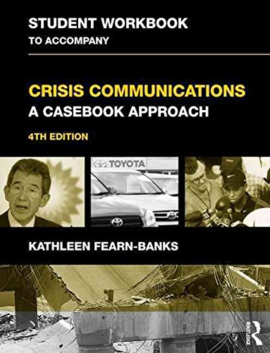 student-workbook-to-accompany-crisis-communications-a-casebook-approach-by-author-kathleen-fearn-ban