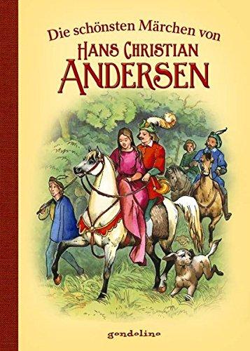 Die schönsten Märchen von Hans Christian Andersen H C Andersen
