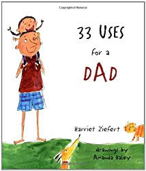 33 Uses for a Dad