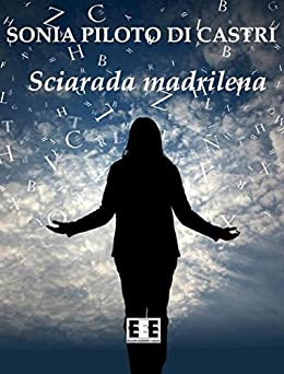 Sciarada madrilena: 9 (I Mainstream) (Italian Edition) by [di Castri, Sonia Piloto]