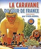 La caravane du Tour de france (1)