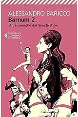 Barnum 2: Altre cronache dal Grande Show Formato Kindle