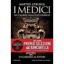 I Medici. Una regina al potere (Italian Edition)