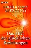 - Chuck Spezzano, Lency Spezzano