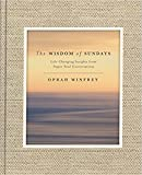 #2: The Wisdom of Sundays: Life-Changing Insights and Inspirational Conversations