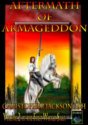 free kindle book Aftermath of Armageddon: Volume 2 of the FirstWorld Saga
