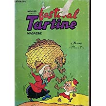 FESTIVAL TARTINE MAGAZINE N°26 OCTOBRE 1979 - Une tradition douce à respecter - honneur à tartine - les fleurs bicolores - voyage dans l'invisible - un perroquet trop bavard - salut aladin - toto dansera t il ?.