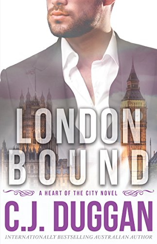 London Bound (A Heart of the City romance Book 3) by [Duggan, C.J.]