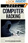 Computer Hacking: The Essential Hacki...