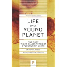 Life on a Young Planet: The First Three Billion Years of Evolution on Earth (Princeton Science Library) by Andrew H. Knoll (2015-03-22)