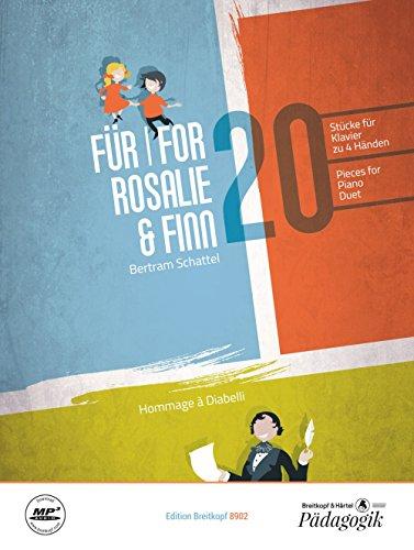 Für Rosalie und Finn. 20 Stücke für Klavier zu 4 Händen (EB 8902)