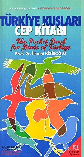 The Pocket Book for Birds of Türkiye: Türkiye Kuşları Cep Kitabı