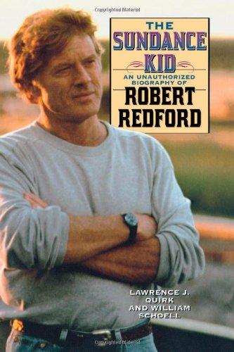Robert Taylor Schauspieler (The Sundance Kid: An Unauthorized Biography of Robert Redford: A Biography of Robert Redford)