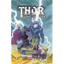 Thor: God of Thunder Volume 2: Godbomb (Marvel Now)