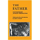 The Father: Contemporary Jungian Perspectives by Andrew Samuels (1988-04-30)