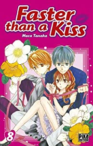 Faster than a Kiss Edition simple Tome 8