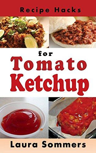 Recipe Hacks for Tomato Ketchup