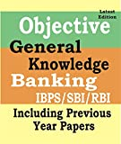 General Knowledge & Awareness For Bank IBPS/SBI/RBI Exams (Objective and Subjective) 2019