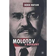 Molotov: A Biography (Centre for Russian and East European Studies)