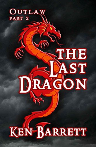 The Last Dragon (OUTLAW Book 2) (English Edition) -