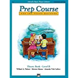 Alfred's Basic Piano Prep Course Theory Book, Bk B: For the Young Beginner (Alfred's Basic Piano Library) by Willard A. Palmer (1993-04-01)