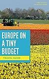 Europe on a Tiny Budget 2017