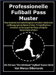 Professionelle Fußball Pass Muster: Die technische Fähigkeiten entwickeln, Koordination und Bewegungen der Spieler erhöhen, Timing & Rhythmus herrstellen, die Genauigkeit der Pässe und Spieler Konzen