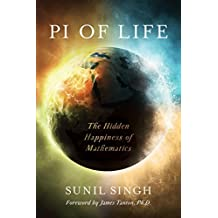 Pi of Life: The Hidden Happiness of Mathematics