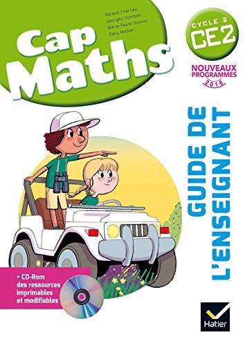 Cap Maths CE2 éd. 2016 - Guide de l'enseignant + CD Rom par Roland Charnay