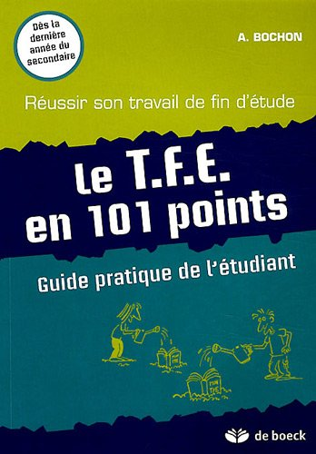 Le TFE en 101 points : Guide pratique de...
