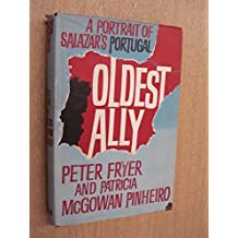 Oldest ally: A portrait of Salazar's Portugal