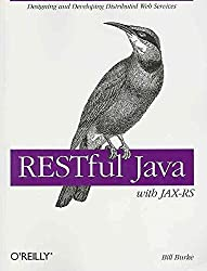 [(RESTful Java with JAX-RS)] [By (author) Bill Burke] published on (December, 2009)