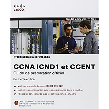 Préparation à la certification CCNA ICND1 et CCENT , 2ème Ed