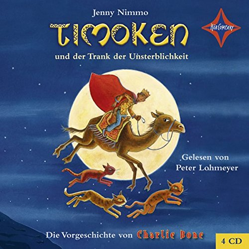 Timoken und der Trank der Unsterblichkeit: Sprecher: Peter Lohmeyer. 4 CDs Multibox, Laufzeit ca. 5 Std.