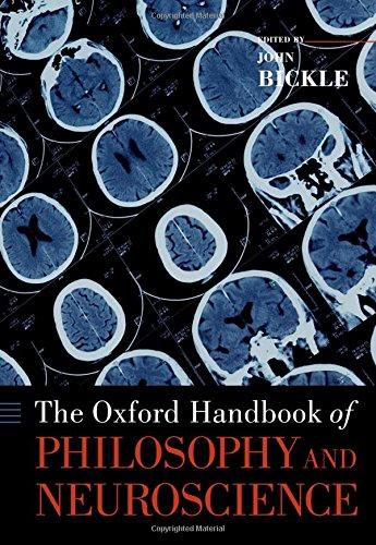 The Oxford Handbook of Philosophy and Neuroscience (Oxford Handbooks)