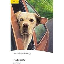 Marley and Me - Leichte Englisch-Lektüre (A2) (Pearson Readers - Level 2)