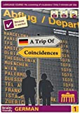 Brain-Friendly German, A Trip of Coincidences, Part 1, Computercourse Birkenbhil (Brain-Friendly, German in Only 5 Minutes)
