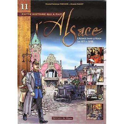 BD Alsace T.11 l'Alsace Dans le Reich