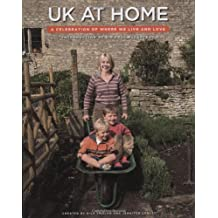 UK At Home: A Celebration of Where We Live and Love