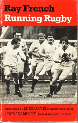 Running Rugby por Ray French