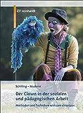 Der Clown in der pädagogischen Arbeit