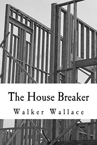 The House Breaker (English Edition) (Breaker Inter)